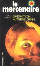 Le Mercenaire / n° 10 / Opération matière grise // Paul EDWARDS