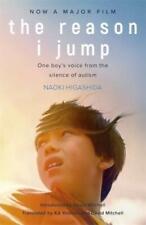 Naoki Higashida-the Reason I Jump One Boy`s Voice From The Silence of Book