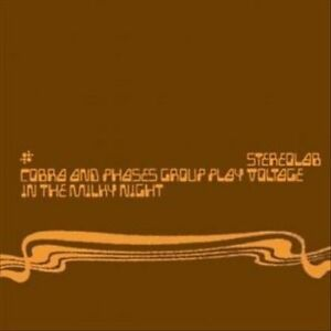 Cobra and Phases Group Play Voltage in the Milky Night by Stereolab (Vinyl,...