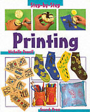 Good, Printing - Step-by-Step - Children's Craft Series, Powell, Michelle, Book