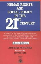 Human Rights and Social Policy in the 21st Century : A History of the Idea of...