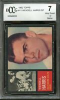 1962 topps #11 WENDELL HARRIS SP baltimore colts rookie card BGS BCCG 7