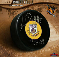LUC ROBITAILLE Autographed Los Angeles Kings Puck - HOF 09