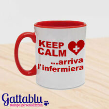 Tazza color Keep Calm Arriva l'infermiera regalo laurea scienze infermieristiche