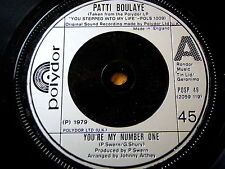 "PATTI BOULAYE - YOU'RE MY NUMBER ONE  7"" VINYL"