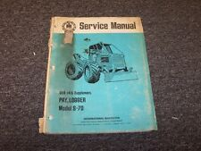 International Harvester S7D Pay Logger Skidder Shop Service Repair Manual Book