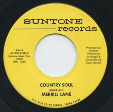 Rare Country 45 - Merrill Lane - Country Soul - Suntone Records - M-