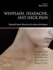Whiplash, Headache and Neck Pain 1E By Jull