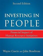 Investing in People: Financial Impact of Human Resource Initiatives 2nd Edition