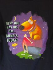 XL blue T Shirt CUTE DOG says EVERY DOG HAS HIS DAY Mine's Today GLITTER walk