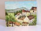 """TABLEAU HUILE SUR TOILE 1960 SIG M.LAURENT PEINTRE PROVENÇAL """"village provençal"""""""