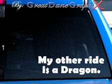 My other ride is a Dragon Vinyl Car Decal Sticker / Choose Color - HIGH QUALITY