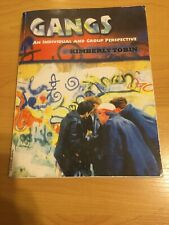 Gangs : An Individual and Group Perspective by Tobin, Kimberly