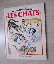 Livre Chats-Les- -Monde Des Animaux-
