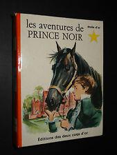 """LES AVENTURES DE PRINCE NOIR -Anna Sewell-1967 - COLLECTION """"L'ETOILE D'OR"""" n°70"""