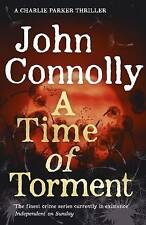 A Time of Torment by John Connolly Hardback Book Books Crime Thriller A11 LL202