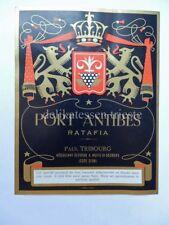 VECCHIA ETICHETTA old label vino liquore wine PORT ANTIBES Ratafia Paul Tribourg