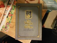 The Whys Of Cooking by Janet McKenzie Hill 1922 Cookbook RARE EXCELLENT