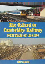 OXFORD CAMBRIDGE RAILWAY Line Route Train History NEW Bicester Bletchley Bedford