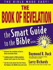 The Smart Guide to the Bible Series; The Book of Revelation by Daymond R. Duck