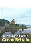 Great Britain (Cultures of the World, Second)