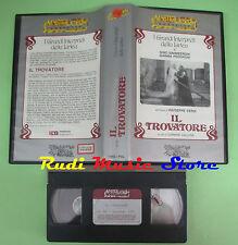 VHS Giuseppe Verdi IL TROVATORE Carmine Gallone Sinimberghi (CL3) no cd dvd lp