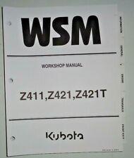 Kubota Z411 Z421 Z421T Zero Turn Mower Service Shop Workshop Repair Manual OEM