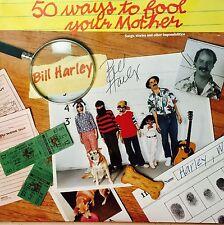 Bill Harley    50 ways to fool your Mother   vinyl  Lp