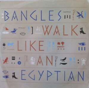 "BANGLES - Walk Like An Egyptian ~ 12"" Single PS"