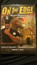 On the Edge : Recent Perspectives on Police Suicide, Paperback by Violanti, J...