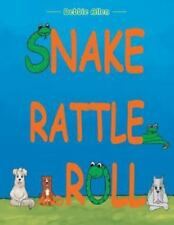 Snake Rattle and Roll (Paperback or Softback)