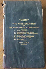The Mine Examiner  Prospector's Companion  1903  Miller  Illustrated Field Book