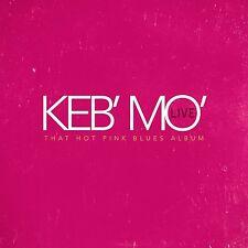 KEB MO : LIVE - THAT HOT PINK BLUES ALBUM  (CD)   Sealed