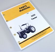 PARTS MANUAL FOR JOHN DEERE 2030 TRACTOR CATALOG ASSEMBLY EXPLODED VIEWS NUMBERS