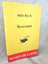 Never mort, Odile Barski, 2011 roman noir
