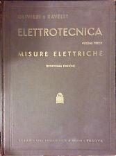 ELETTROTECNICA DEGLI ING. OLIVIERI E RAVELLI. VOL. 3. MISURE ELETTRICHE