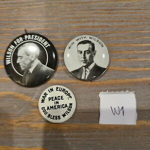 Lot of 3 Presidential Pins Reproduction Button Woodrow Wilson Win With Vintage
