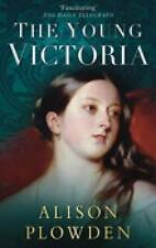 The Young Victoria,Plowden, Alison,Excellent Book mon0000092433