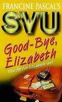 Good Bye Elizabeth (Sweet Valley University), John, Laurie, Very Good Book