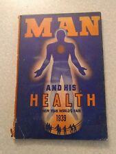 Man and His Health, New York World's Fair 1939 Book