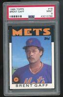 1986 Topps #18 Brent Gaff New York Mets PSA 9 MINT SET BREAK!