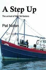 A Step Up by Nolan, Pat  New 9781909906174 Fast Free Shipping,,