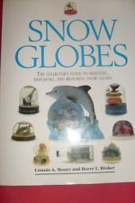 Snow Globes: The Collectors Guide to Selecting, D
