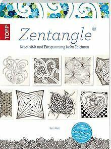 Zentangle: Kreativität und Entspannung beim Zeichne... | Buch | Zustand sehr gut