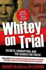 Whitey on Trial: Secrets, Corruption, and the Search for Truth-ExLibrary