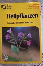 Heilpflanzen; finden-bestimmen-erkennen; Dreipunktbuch