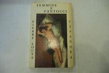"""FEMMINE E FANTOCCI di PIERRE LOUYS-libro brossura EA Roma 1969-EROTISMO"""" A3"""