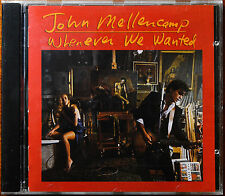 Whenever We Wanted by John Mellencamp [Canada - MFG by CINRAM/NO IFPI - 1991] -M
