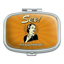 Sex Nice Guys Finish Last Funny Humor Retro Rectangle Pill Case Trinket Gift Box