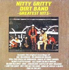 NEW The Nitty Gritty Dirt Band - Greatest Hits (Audio CD)